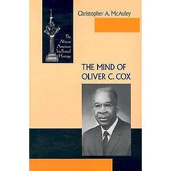 Der Geist des Oliver C. Cox durch Christopher A. McAuley - 9780268034733 B