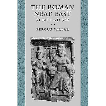 The Roman Near East by Fergus Millar - 9780674778863 Book