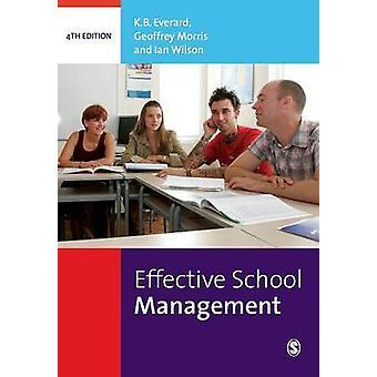 Tehokas School Management (4th tarkistettu edition) by K. B. Everard -