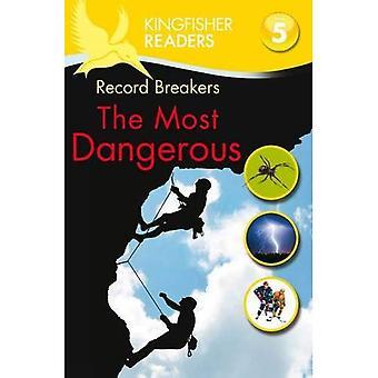 Ijsvogel lezers: Opnemen Breakers - de meest gevaarlijke (niveau 5: vloeiend lezen) (Kingfisher lezers niveau 5)