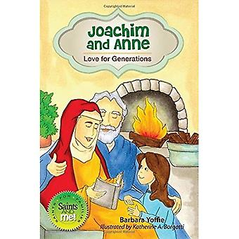 Joachim and Anne: Love for Generations (Saints and Me!)