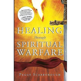 Healing Through Spiritual Warfare PB