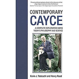 Cayce contemporáneo: Una exploración completa mediante la ciencia y la filosofía de hoy