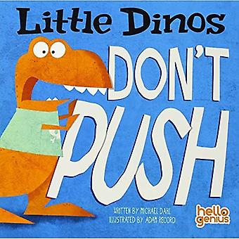 Vähän Dinos Älä työnnä