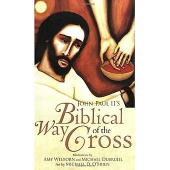 John Paul II's Biblical Way of the Cross