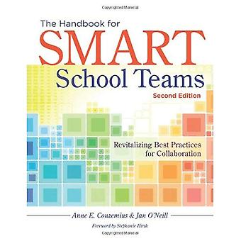 The Handbook for Smart School Teams: Revitalizing Best Practices for Collaboration
