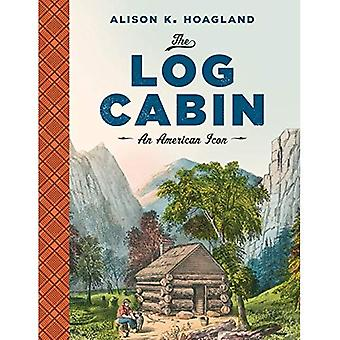 Log Cabin: An American Icon