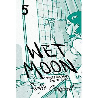 Wet Moon Book Five (New Edition): Where All Stars Fail to Burn