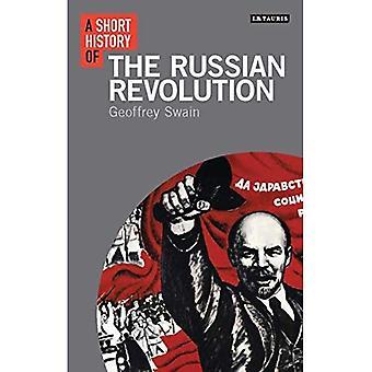 A Short History of the Russian Revolution (I.B. Tauris Short Histories)