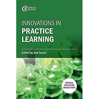 Innovations in Practice Learning (Critical Skills for Social Work)