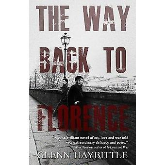 The Way Back to Florence by Haybittle & Glenn