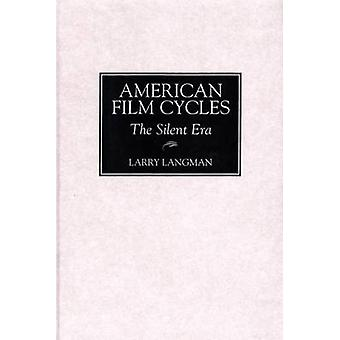 American Film Cycles The Silent Era by Langman & Larry