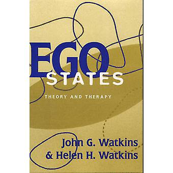 Ego States Theory and Therapy by Watkins & John