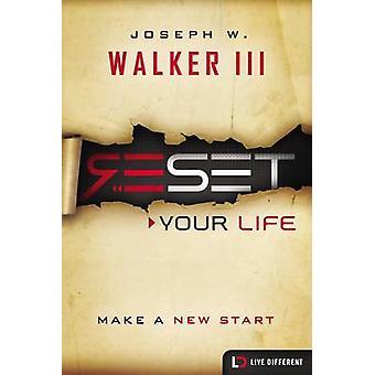 Deinem Leben machen einen Neuanfang durch Walker & III & Joseph W. zurücksetzen