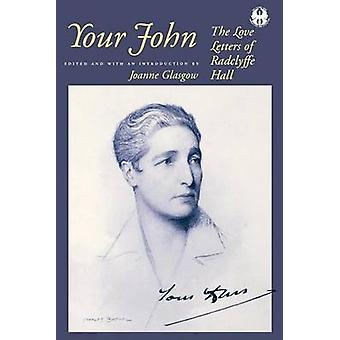 Your John by Edited by Joanne Glasgow