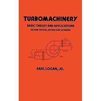 Turbomachinery by Logan & Jr. & Earl Emeritus Professor & Arizona State University & Tempe & USA