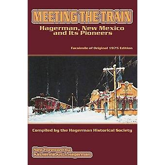 Meeting the Train by Hagerman Historical Society