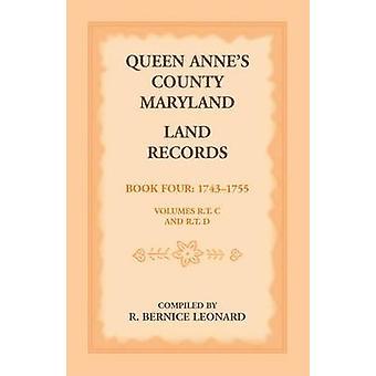 Dronning Annes County Maryland jord poster. Bog 4 17431755 af Leonard & R. Bernice