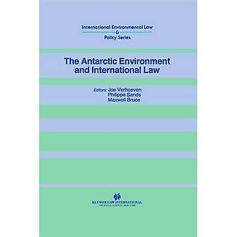 Der antarktischen Umwelt und dem Völkerrecht von Verhoeven & Joe