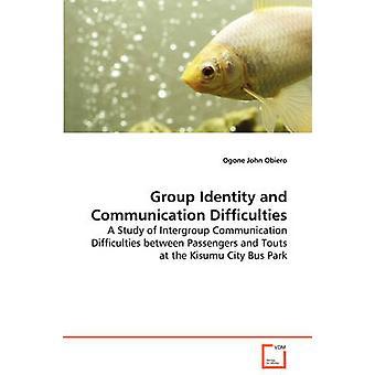 Gruppe identitet og kommunikationsvanskeligheder ved Obiero & Ogone John