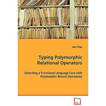 Att skriva polymorfa relationsoperatorer av Nagy & Lajos
