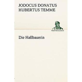 Die Hallbauerin av Temme & Jodocus Donatus Hubertus