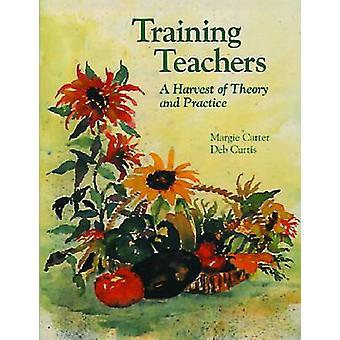 Lärarutbildning - en skörd av teori och praktik av Margaret Carte