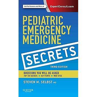Pediatrisk akut medicin Secrets av Steven selbst
