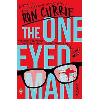 The One-eyed Man by Ron Currie - 9780143110453 Book