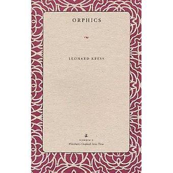 Orphics door Leonard Kress-9780873387583 boek