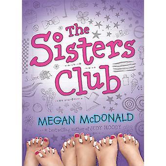 The Sisters Club by Megan McDonald - 9781417817856 Book