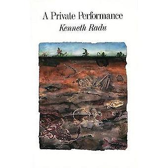 Private Performance by Kenneth Radu - 9781550650105 Book