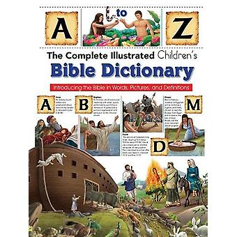 Complete Illustrated Children's Bible Dictionary - Introducting the Bi