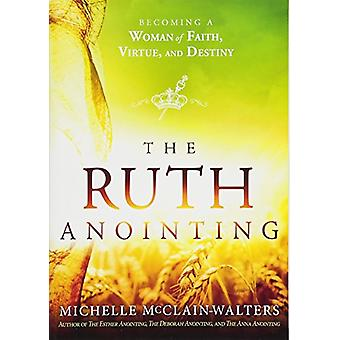 Ruth Anointing - The by Michelle McClain-Walters - 9781629994635 Book