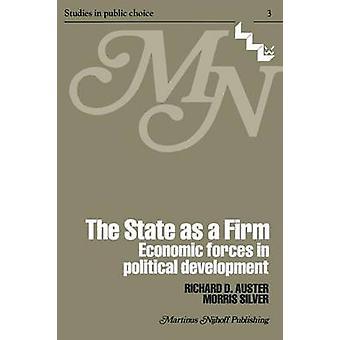 Valtio on vakaat taloudelliset voimat poliittisessa kehityksessä, jonka Auster & R. D.