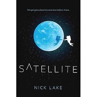 Satellite by Nick Lake - 9781524713546 Book
