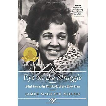 Eye on the Struggle: Ethel� Payne, the First Lady of the Black Press