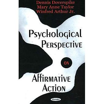 Psychological Perspective on Affirmative Action
