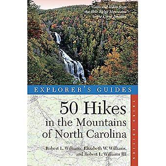 Explorer's Guía 50 Caminatas en las Montañas de Carolina del Norte (Explorer's Guías: 50 Caminatas)