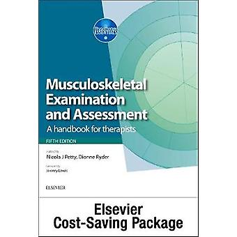 Musculoskeletal Examination and Assessment Vol 1 5e and Pri by Nicola Petty