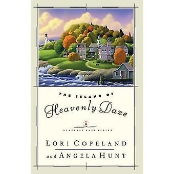 The Island of Heavenly Daze door Lori Copeland