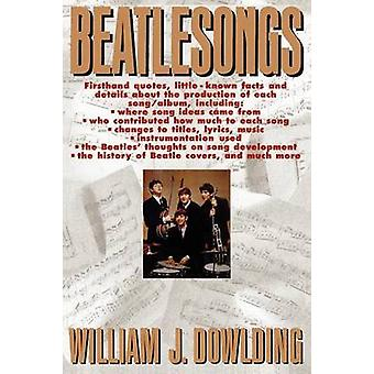 Beatlesongs par Dowlding et William J.