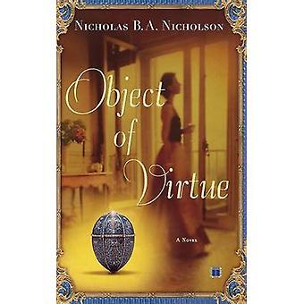 Object of Virtue by Nicholson & Nicholas B. a.