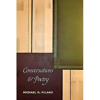 Conversations and Poetry by Milano & Michael R.