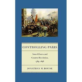 السيطرة على باريس من قبل جوناثان م. هاوس