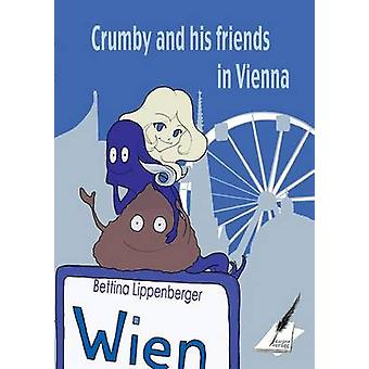 Crumby and his friends in Vienna by Pfolz & Karin