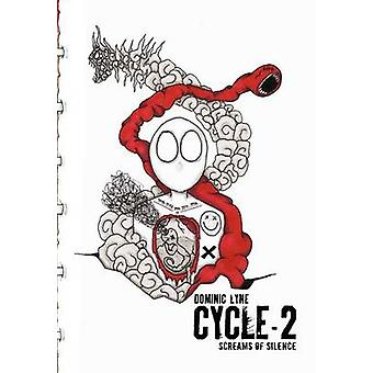 Cycle2 Screams of Silence by Lyne & Dominic