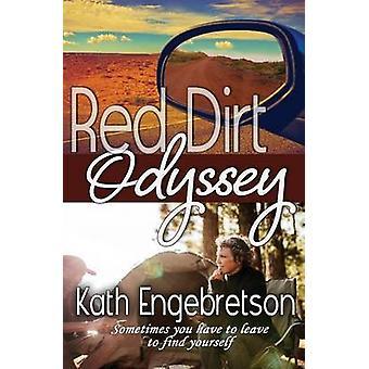 Red Dirt Odyssey by Engebretson & Kath