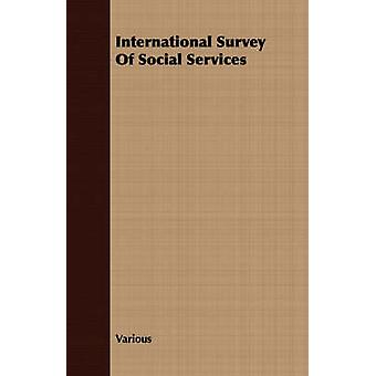 International Survey Of Social Services by Various