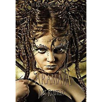 Aramaya by Routley & Jane